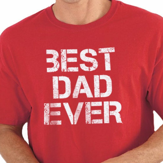 Dad Birthday Gift Best Dad Ever T-shirt Mens T Shirt Cool