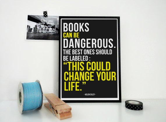 Typography Print Books Can Be Dangerous - Bookworm Booklovers Gift - Poster for Library - Wall Art for Bookstores - Archival Art Print in A4