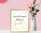 Never Let Anyone Dull Your Sparkle - Canvas Wall Art - Inspirational Wall Art - Inspirational Gifts - Sparkle Collection - Gold Home Decor