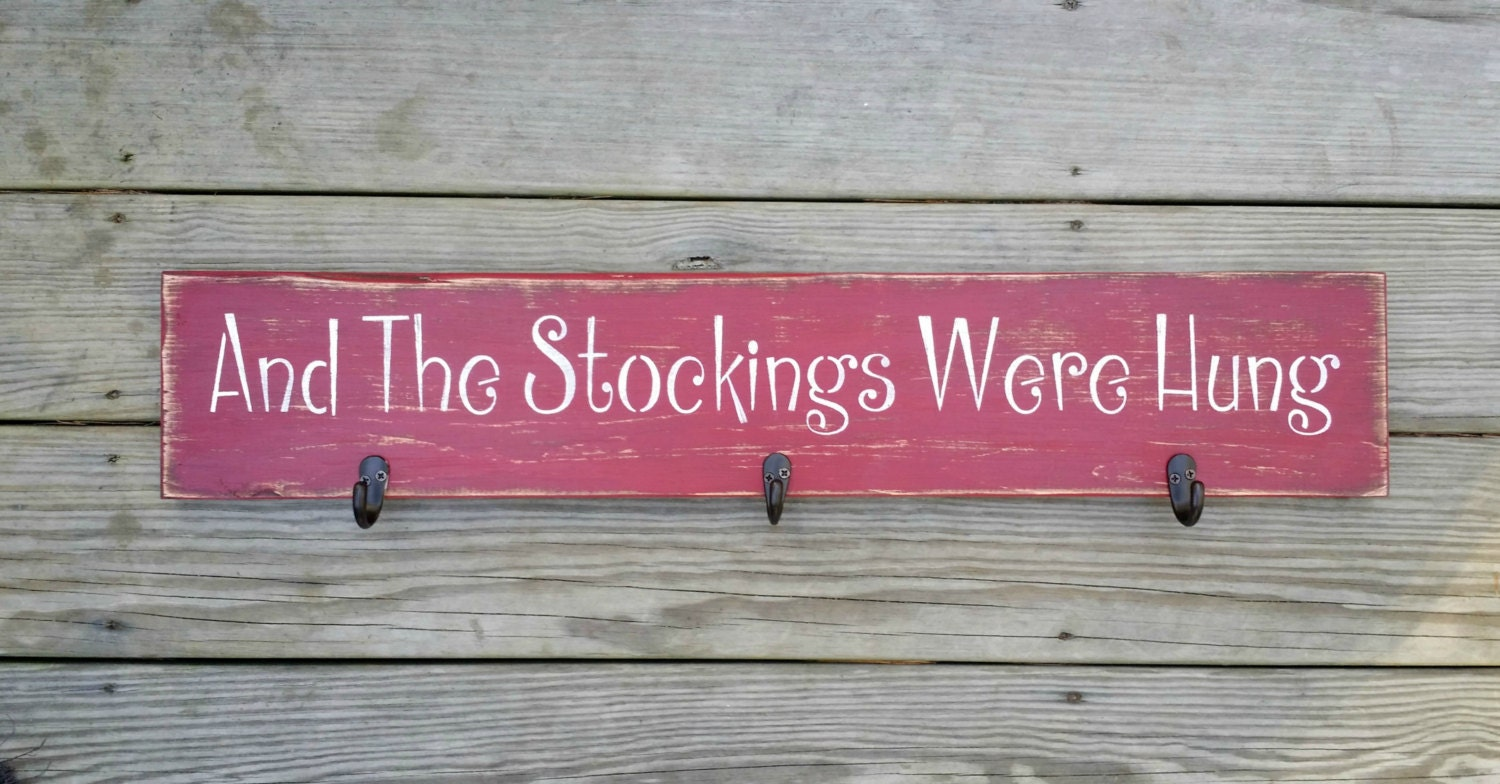 Distressed And The Stockings Were Hung Wooden Christmas Sign