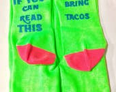 Taco Socks, If You Can Read This Socks, Bring Tacos, Best Selling Novelty Socks, Valentines Day Gift, Taco Party, Valentine Socks, Gag Gift