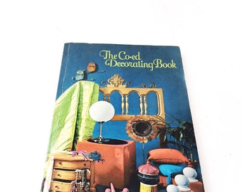 vintage decorating book, 1960s groovy how-to book on interior design
