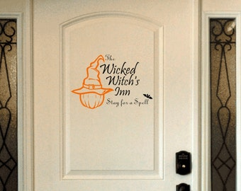 Wicked Witch Inn Vinyl Decal- Stay for a Spell Decal- Halloween Decoration Door- Holiday Door Vinyl Decal