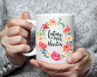 Future Mrs. Mug - Engagement Gift - Bride Gift Bridal Shower Gift - Mrs. Coffee Mug - Wedding Mug Fiance Gift - Personalized Future Mrs Mug