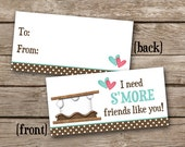 INSTANT DOWNLOAD - Valentine Treat Bag Topper - I Need S'More Friends Like You - Smores - Printable Digital File - Design 2