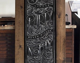 """Great Gatsby   Print Chalkboard Quote """"A little party never killed nobody."""" 1920's Party, Bar, Cocktails (S, L)"""