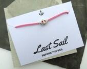 Last Sail Before the Veil - Faux Suede Bracelet Hen Party Bachelorette - FREE POSTAGE