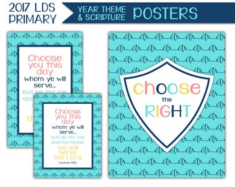 Yearly Theme Poster - LDS Primary 2017 Theme PRINTABLE Choose the Right Wall Art Sign Sharing Time Sunday School Bulletin Board Decor P007