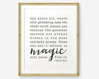 Roald Dahl Quote Printable, Watch with glittering eyes, Inspirational Art, Home Decor, Roald Dahl Print, Typewriter font, Retro printable