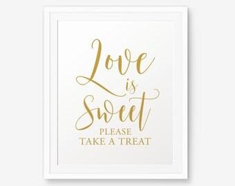 Wedding decor printable, Love is sweet, Take a treat, Wedding welcome sign, Wedding sweet table sign, Wedding Decor, wedding reception sign