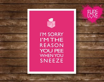 Funny Card, Pee Sneeze, Blank Card, Everyday Card, Just Because Card, Greeting Cards, Funny Greeting, Mom, Cards, Sarcastic Cards