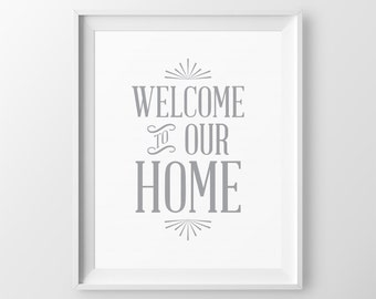 Welcome Sign Foyer Decor Entryway Art Welcome To Our Home Mudroom Decor Front Door Sign Welcome Print Entryway Decor Foyer Art Doorway Print