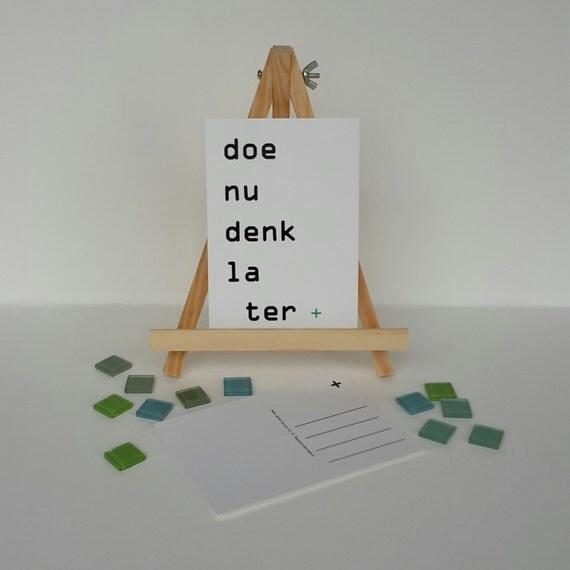 Kaart 'doe nu denk later'