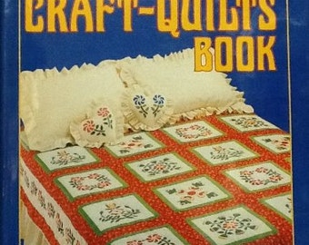The Great Craft Quilts Book Hardcover 1984