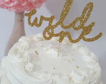 Glitter Wild One First Birthday Party Cake Topper