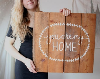 you are my home, original reclaimed wood art