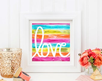 Love Art Print. Home Decor. Colorful Art. 8x8 Wall Art. Romantic Gift. Gift for Girlfriend. Gift for Husband. Gift for Wife. Gift for Her.