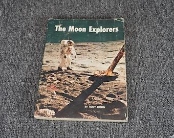 The Moon Explorers By Tony Simon C. 1970