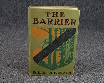 The Barrier By Rex Beach C.1908