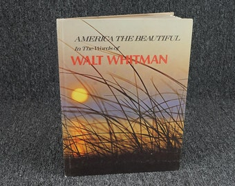 America The Beautiful In The Words Of Walt Whitman By Michael P. Dineen C. 1970