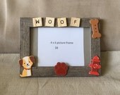 4 x 6 frame with WOOF letters, wood dog accents