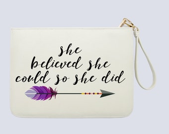 She Believed She Could So She Did - Inspirational Quote - Women Clutch - Women handbag with luxury gold zipper |KHG-012-Perfcase