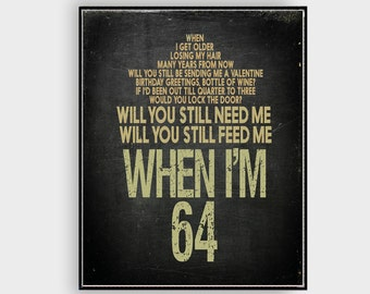 When I'm 64  The Beatles Lyric designed for wall Inspirational  Quote Wall Art Poster Large  Room and Office Music Poster Gift