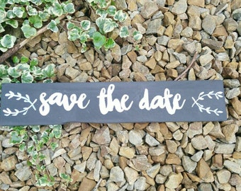 Save the Date sign, Wedding sign, Engagement Photo Prop sign, Rustic Wedding, Bridal Shower gift, Wedding Photo Prop, Rustic Wooden Sign