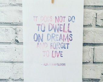 it does not do to dwell on dreams and forget to live harry potter dumbledore quote wall art galaxy letter print