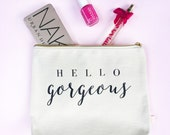 Hello Gorgeous Makeup Bag, Makeup Brush Holder, Makeup Organizer, Make Up Bag, Makeup Storage, Make-up Holder, Cosmetic Bag, Cosmetic,
