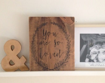 You are so loved | Nursery Decor | Hand painted wood sign