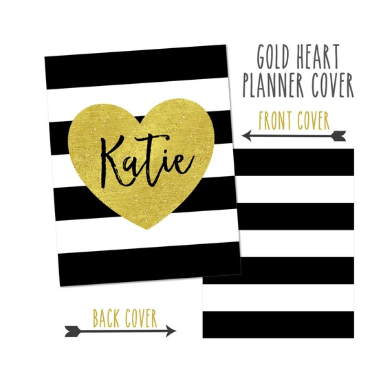 Personalized Planner Cover ~ Gold Heart ~ Choose Cover only or Cover Set - Many Planner Sizes Available!