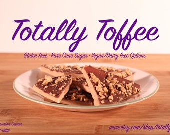 Best Toffee Ever Amazing made to order toffee that is gluten free
