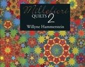 Millefiori Quilts by Willyne Hammerstein Book 2