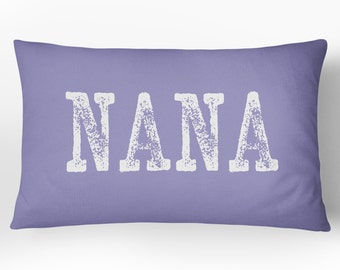NANA Pillow/Grandma Decorative Throw Pillow Cover w/ optional Insert /14x20/ Choose your color/ NANA