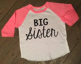 Big Sister shirt 3/4 Sleeve Neon Pink Raglan Shirt