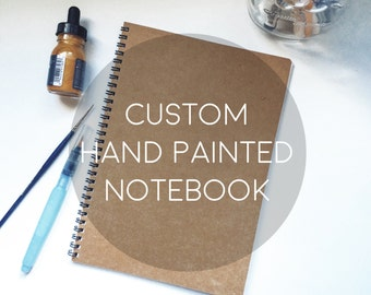 Custom Hand Painted Notebook/Journal