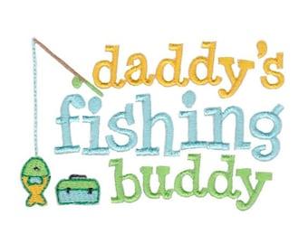 Daddy's Buddy Sentiments Design 1 Filled Stitch Machine Embroidery Design 4x4 5x7