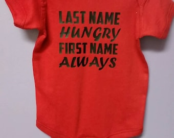 Last name hungry first name always bodysuit creeper funny baby gift