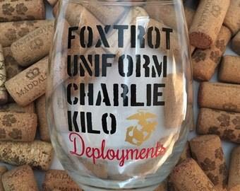 Foxtrot Uniform Charlie Kilo Deployments // Stemless Wine Glass