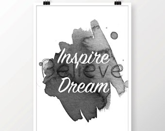 Typography 'Inspire, Believe, Dream' Print Motivational Wall Art Home Decor Black and White