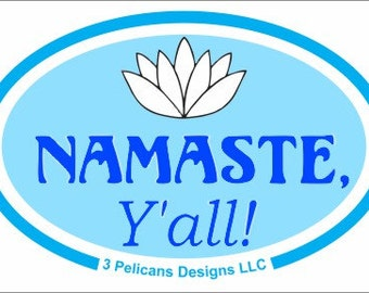 Namaste y'all ! Sticker