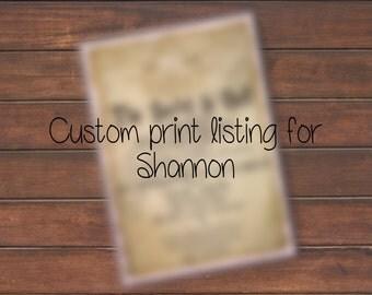 Custom Print Listing for Shannon