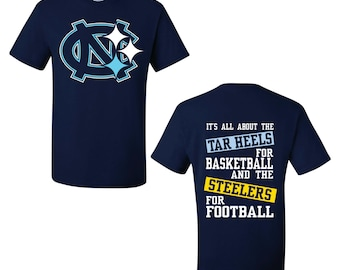 Tar Heels for Basketball Steelers for Football