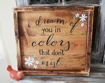 Colors That Don't Exist Rustic Wooden Sign