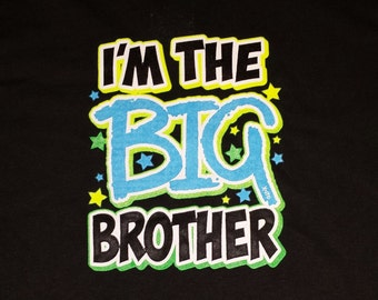 "I'm the Big Brother"" Toddler Shirt"