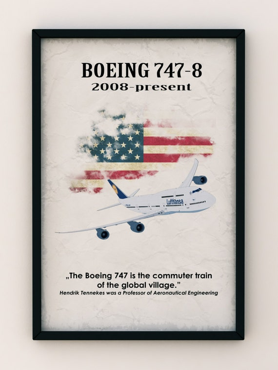 Boeing 747-8 Aircraft, Vintage Poster, Quote Poster - Art Print Production