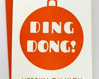 Letterpress Typographic Christmas Card - Ding Dong! Merrily on High