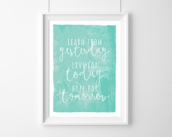 Poster quote,Learn from yesterday, live for today, hope for tomorrow,,Einstein, Decor,Quote,Inspirational,Gift Idea,Typography Poster,Gift,