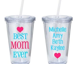 Best Mom Ever Tumbler - Custom Mom Tumbler